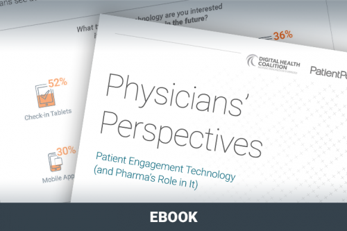Physicians' Perspectives Patient Engagement Technology (and Pharma's Role in it)